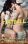 Fastball (Wilde Players #2)
