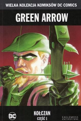 Green Arrow: Kołczan, część 1