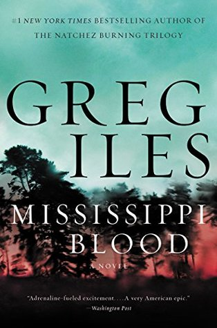 Mississippi Blood : Greg Iles