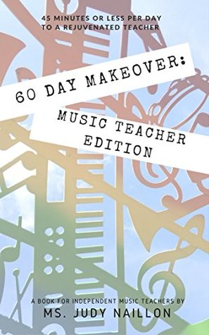 60 Day Makeover by Judith Naillon