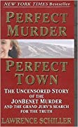 Perfect Murder, Perfect Town: The Uncen…