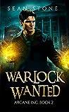 Warlock Wanted (Arcane Inc. #2)