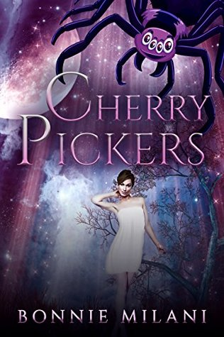 Cherry Pickers by Bonnie Milani