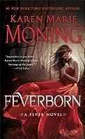Feverborn (Fever, #8)