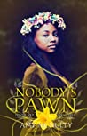 Nobody's Pawn (Never Veil, #3)