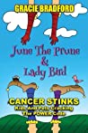 June the Prune and Lady Bird by Gracie Bradford