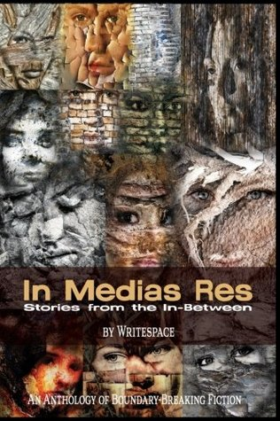 In Medias Res: Stories from the In-Between