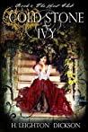 Cold Stone & Ivy: The Ghost Club (The Empire of Steam, #1)