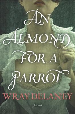 An Almond for a Parrot