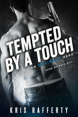 Tempted By a Touch (An Unlikely Hero #2)