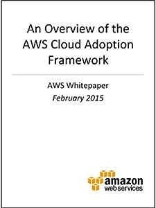 AWS Cloud Adoption Framework - Overview