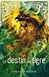 La saga du tigre - 4: Le destin du tigre