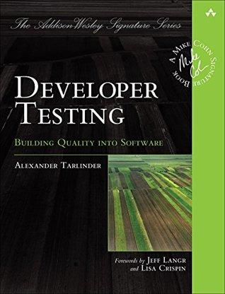 Developer Testing by Alexander Tarlinder