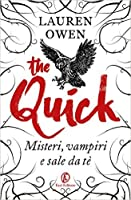 The Quick: Misteri, vampiri e sale da tè