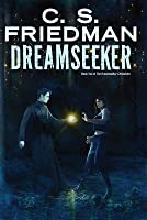 Dreamseeker: Book Two of Dreamwalker