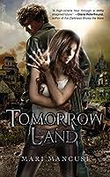 Tomorrow Land (Apocalypse Later Series)