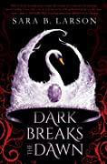 Dark Breaks the Dawn (Dark Breaks the Dawn Duology, #1)