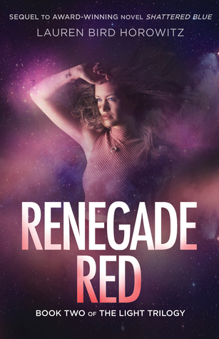 Renegade Red (The Light, #2)