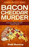 Bacon Cheddar Murder (Papa Pacelli's Pizzeria #2)