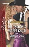 The Tycoon's Secret Child (Texas Cattleman's Club: Blackmail #1)