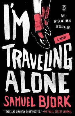 I'm Traveling Alone (Holger Munch & Mia Kruger, #1)