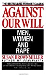 Against Our Will:...