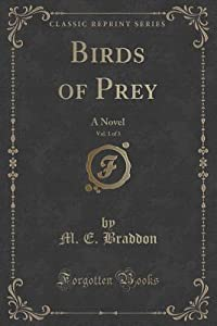 Birds of Prey, Vol. 1 of 3: A Novel