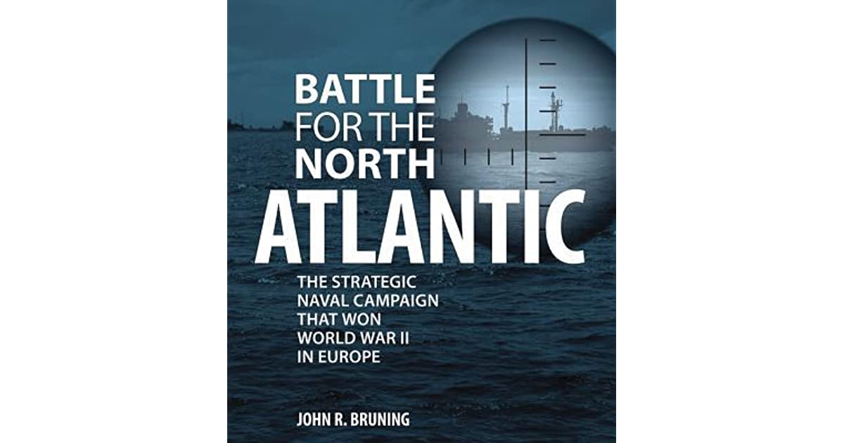 Book Giveaway For Battle For The North Atlantic The