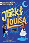 Jack & Louisa: Act 3