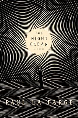 The Night Ocean by Paul La Farge