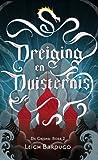 Dreiging en Duisternis by Leigh Bardugo