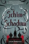 Schim en Schaduw by Leigh Bardugo
