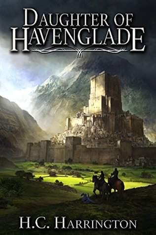 Daughter of Havenglade by H.C. Harrington