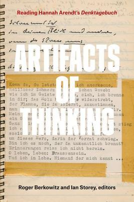 Artifacts of Thinking Reading Hannah Arendt's Denktagebuch