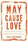 May Cause Love: A...