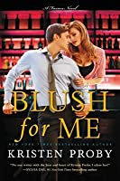 Blush for Me (Fusion, #3)
