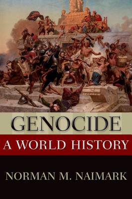 Genocide A World History