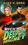 Deep Space Dragnet (Rich Weed, #2)