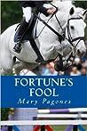 Fortune's Fool (Fortune's Fool, #1)