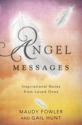 Angel Messages  Inspirational Notes from Loved Ones