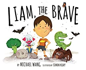 [Reading] ➸ Liam, The Brave  Author Michael Wang – Submitalink.info