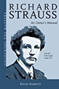 Richard Strauss: An Owner's Manual