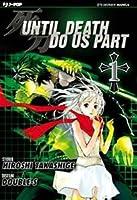 Until Death Do Us Part, Vol. 1