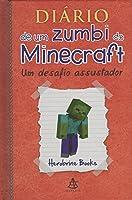 Um desafio assustador (Diário de um zumbi do Minecraft, #1)