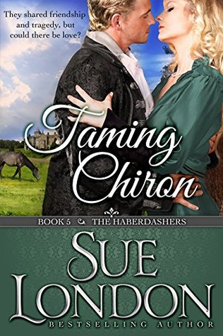 Taming Chiron by Sue London