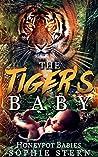 The Tiger's Baby (Honeypot Babies, #3)