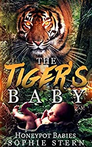 The Tiger's Baby (Honeypot Babies, #3)