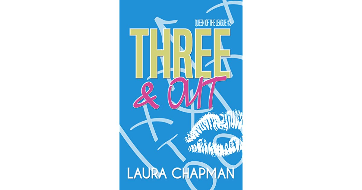 Three Out By Laura Chapman