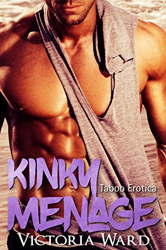 Kinky Menage  by  Victoria Ward