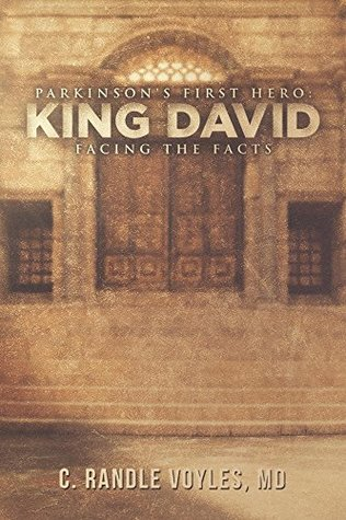 Parkinson's First Hero: KING DAVID (Parkinson's: King David to Hitler to Goldman Sachs Book 1)